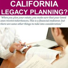 Free Report: What Is California Legacy Planning