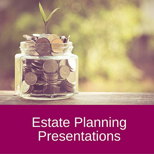 Estate-Planning-Presentations