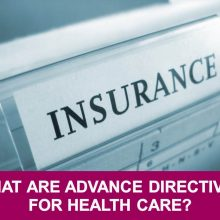 What Are Advance Directives for Health Care
